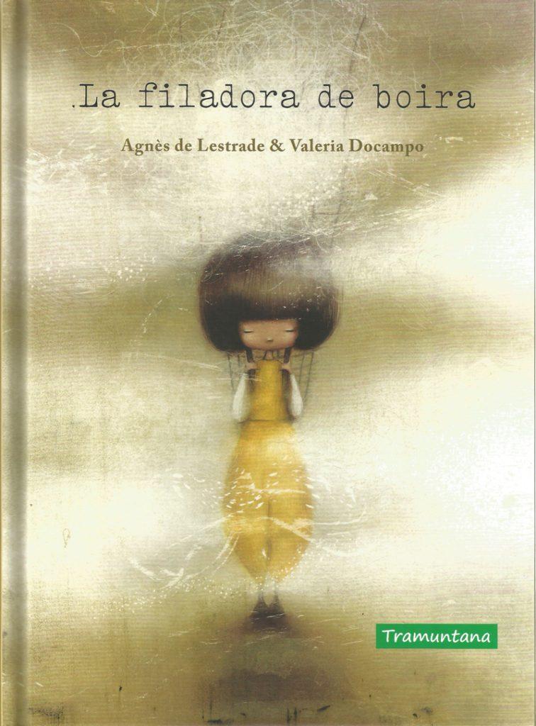 La filadora de boira, d'Agnes de Lestrade i Valeria Docampo